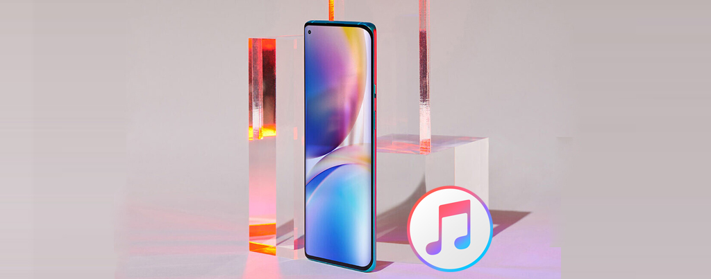 iTunes to OnePlus 9 - How to Transfer iTunes Movies & TV Shows to OnePlus 9